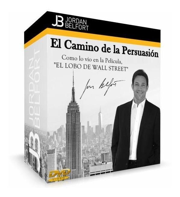 El-camino-de-la-persuasion-Jordan-Belfort