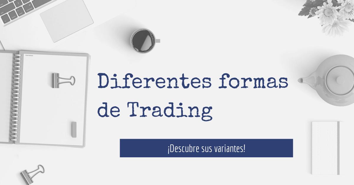 Diferentes formas de Trading(1)